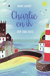 Charlie en ik | Mark Lowery |