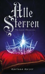 The Lunar Chronicles #4,5. Alle Sterren | Marissa Meyer | 9789020678833