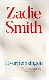 Overpeinzingen | Zadie Smith |