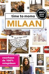 Time to momo Milaan | Anja Siderius ; Laurence Harms | 9789057677939