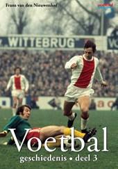Voetbalgeschiedenis Deel 3