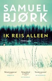 Samuel Bjørk - Ik reis alleen
