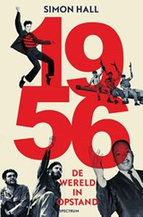 1956: de wereld in opstand | Simon Hall | 9789000338610