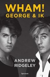 WHAM! George & ik
