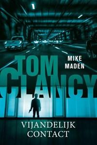 Tom Clancy Vijandelijk contact   Mike Maden  