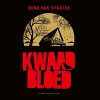 Kwaad bloed | Henk van Straten |