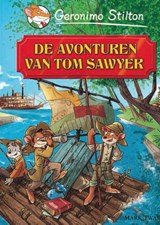 De avonturen van Tom Sawyer | Geronimo Stilton | 9789085921967