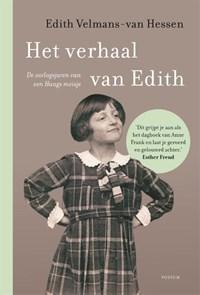 Het verhaal van Edith | Edith Velmans-van Hessen |