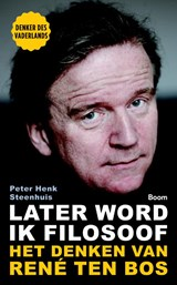 Later word ik filosoof | Peter-Henk Steenhuis | 9789024407682