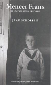 Meneer Frans | Jaap Scholten |