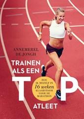 Trainen als een topatleet