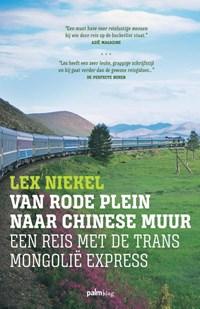 Van Rode Plein naar Chinese Muur   Lex Niekel  