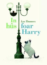 In hûs foar Harry   Leo Timmers  