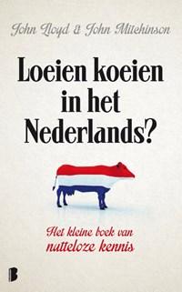 Loeien koeien in het Nederlands | John Lloyd ; John Mitchinson |