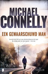 Een gewaarschuwd man | Michael Connelly |