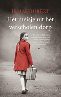 Het meisje uit het verscholen dorp | Irma Joubert |