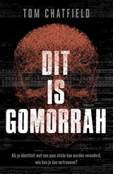 Dit is Gomorrah | Tom Chatfield |