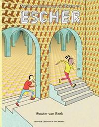 Escher   Wouter van Reek  