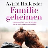 Familiegeheimen | Astrid Holleeder |