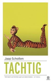 Tachtig | Jaap Scholten |