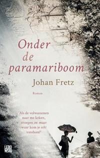 Onder de paramariboom | Johan Fretz |