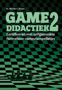 Gamedidactiek 2 | Martijn Koops |