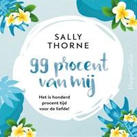 99 procent van mij   Sally Thorne  