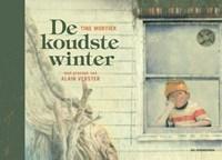 De koudste winter   Tine Mortier ; Alain Verster  