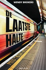 De laatste halte | Wendy Brokers | 9789000364176