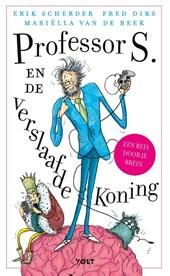 Professor S. en de verslaafde koning