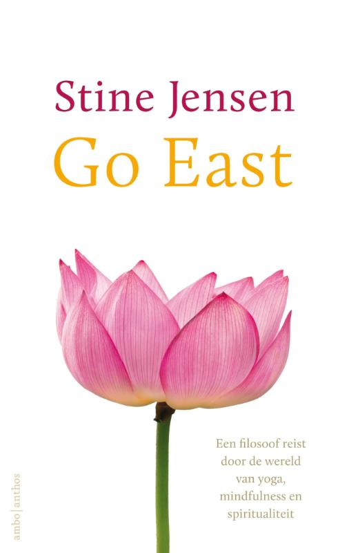 Go East | Stine Jensen | 9789026329449