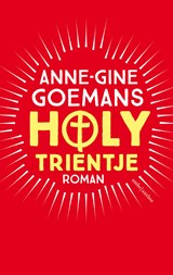 Holy Trientje | Anne-Gine Goemans |