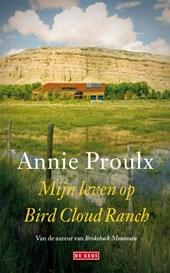 Mijn leven op Bird Cloud Ranch