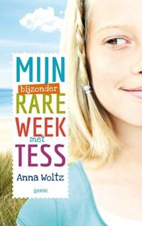 Mijn bijzonder rare week met Tess   Anna Woltz  
