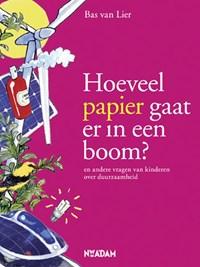 Hoeveel papier gaat er in een boom? | Bas van Lier |