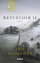 Reservoir 13 | Jon McGregor | 9789046823149