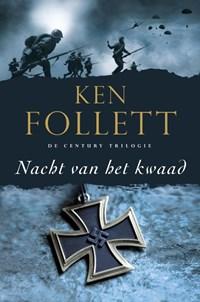 Century 2 : Nacht van het kwaad | Ken Follett |