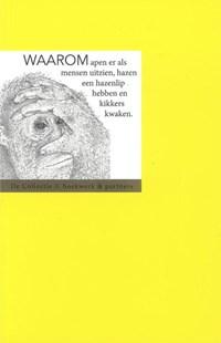 Waarom apen er als mensen uitzien, hazen een hazenlip hebben en kikkers kwaken   Hubert van Marum  