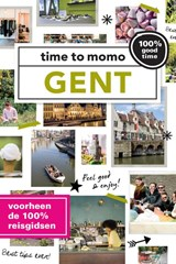 Time to momo Gent | Nele Reunbrouck ; Laurence Harms | 9789057677922