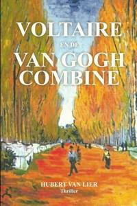 Voltaire en de van Goghcombine | Hubert van Lier |