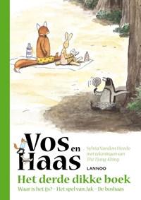Het derde dikke boek van Vos en Haas | Sylvia Vanden Heede ; Thé Tjong-Khing |