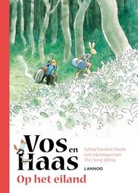 Vos en Haas op het eiland   Sylvia Vanden Heede ; Tjong-Khing The  