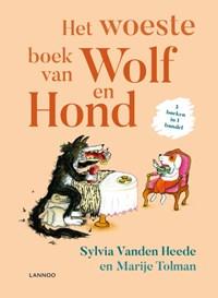 Het woeste boek van Wolf en Hond | Sylvia Vanden Heede |