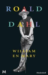 William en Mary | Roald Dahl |