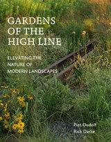 Gardens of the High Line | Piet Oudolf ; Rick Darke | 9789059567771