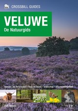 Crossbill Guides Veluwe - de natuurgids | Dirk Hilbers | 9789491648113