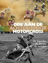Ode aan de Achterhoekse Motorcross | Willy Hermans ; Peter Rietman | 9789492108050