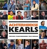 Achterhoekse Kearls | Theo Kock ; Frans Miggelbrink ; Willy Hermans | 9789492108104