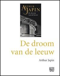 De droom van de leeuw - grote letter   Arthur Japin  