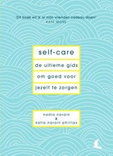 Self-care | Nadia Narain ; Katia Narain Philips | 9789000362424